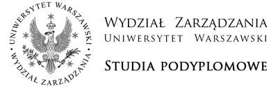 Wydział Zarządzania Uniwersytetu Warszawskiego Studia Podyplomowe