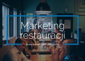 Reklama restauracji - skuteczny cyfrowy marketing w gastronomii