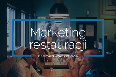 Jak reklamować restaurację w 2019 - skuteczny internetowy marketing i promocja