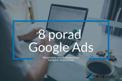 8 porad Google Ads