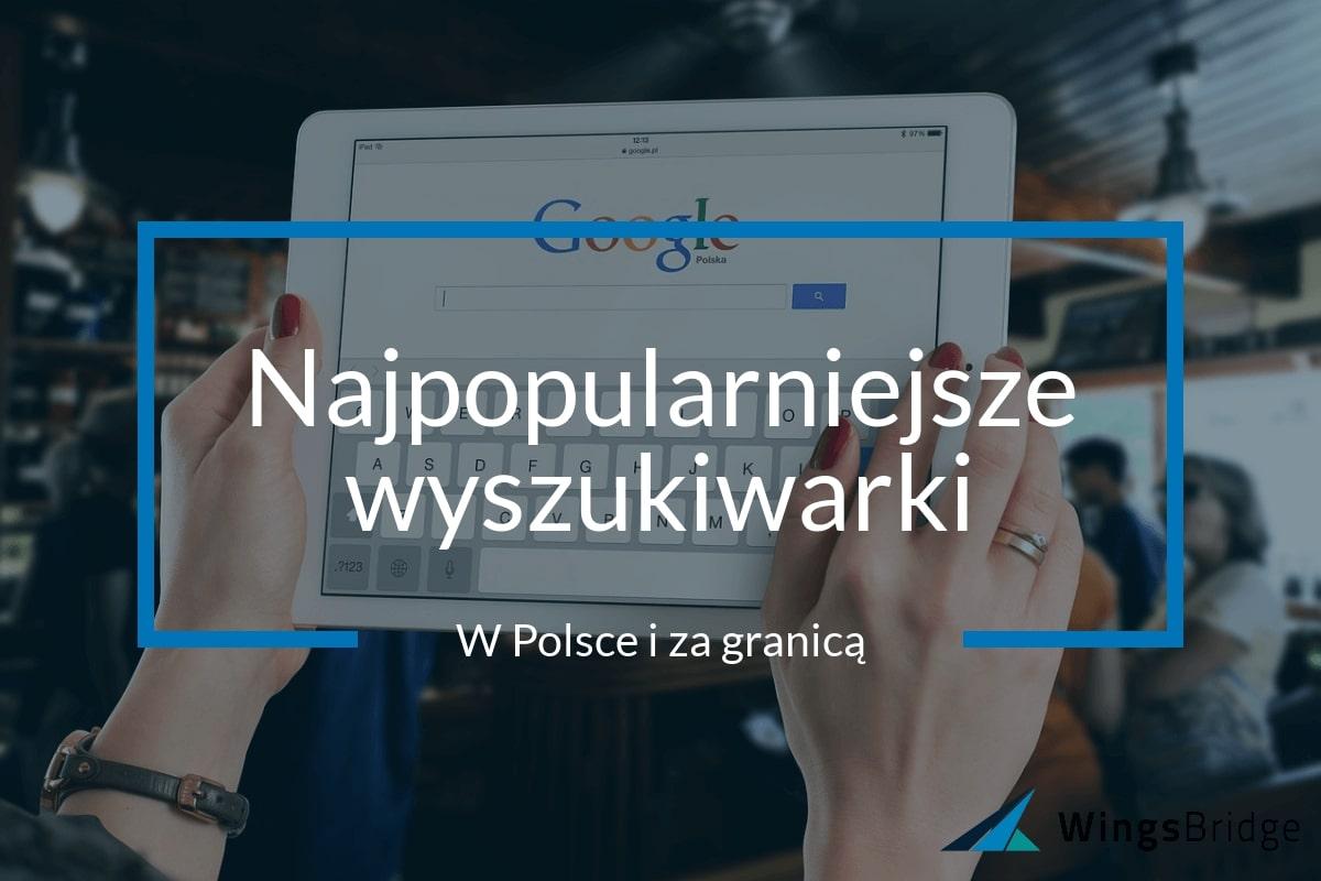 Lista najpopularniejszych wyszukiwarek