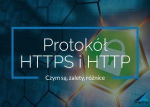 Protokół HTTPS, HTTP i certyfikat SSL - co to jest?