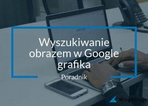 Porady wyszukiwania obrazem w google grafika