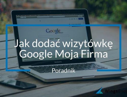 Jak dodać wizytówkę Google Moja Firma